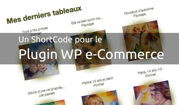 Afficher vos derniers produits WP e-Commerce
