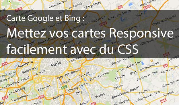 Carte Google et Bing : Mettez vos cartes Responsive facilement avec du CSS