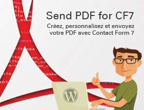 Send PDF for Contact Form 7 : Créez, envoyez votre PDF avec CF7